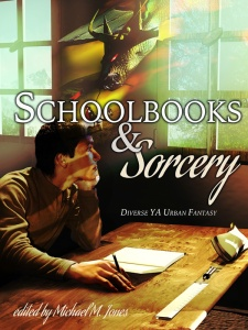 Schoolbooks & Sorcery anthology